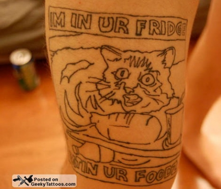 IM IN UR FRIDGE EATIN UR FOODZ tattoo