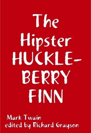 Hipster Huckleberyy Finn book cover