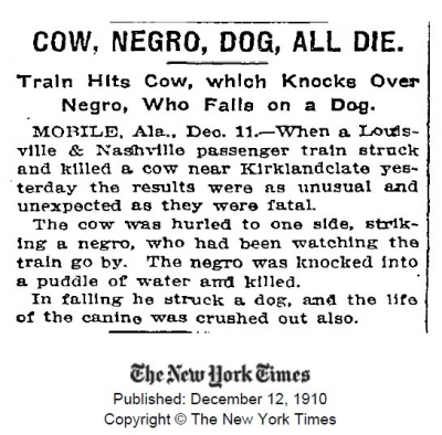Train Hits Cow, which Knocks Over Negro, Who Falls on a Dog