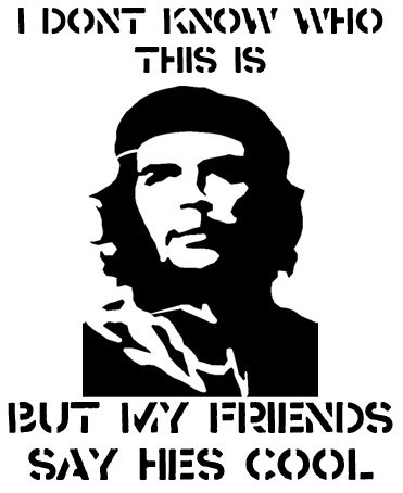Che Guevara - I don't know who this is