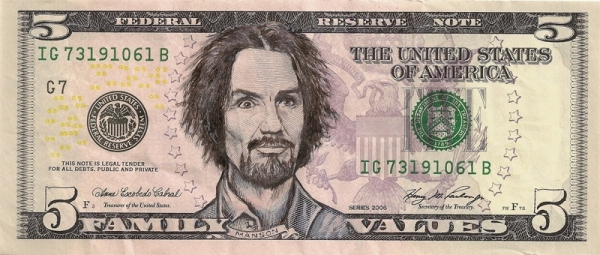 Charles Manson - Family Values dollar bill