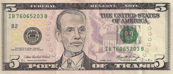John Waters - Pope of Trash dollar bill
