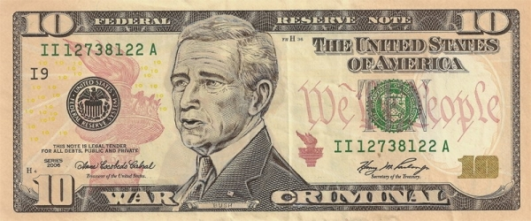 George Bush - War Criminal dollar bill