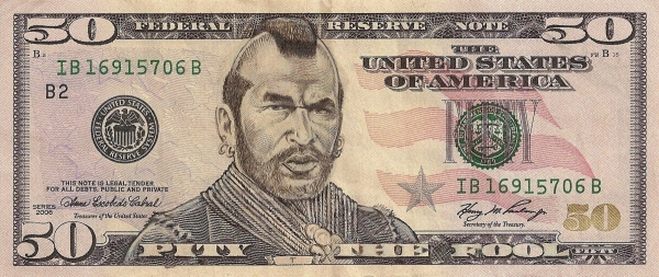 Mr. T - Pitty the Fool dollar bill