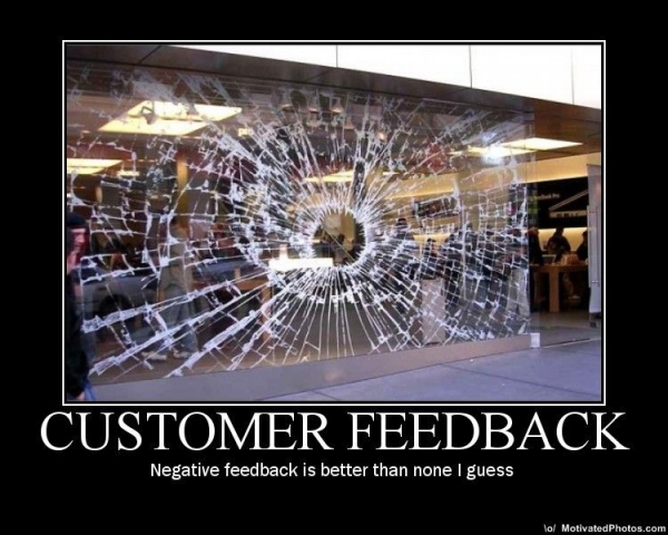 Motivational poster: Customer feedback