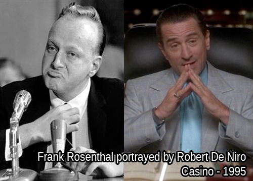 Frank Rosenthal - Robert De Niro - Casino