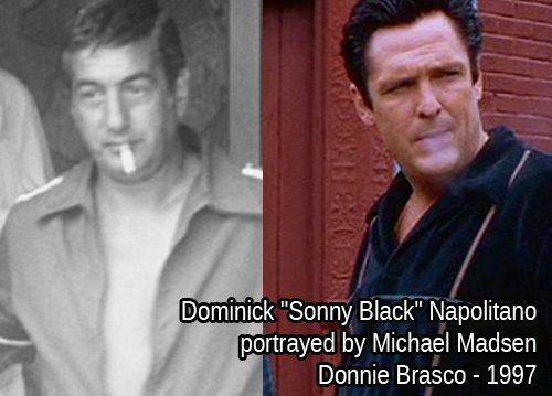 Dominick Sonny Black Napolitano - Michael Madsen - Donnie Brasco