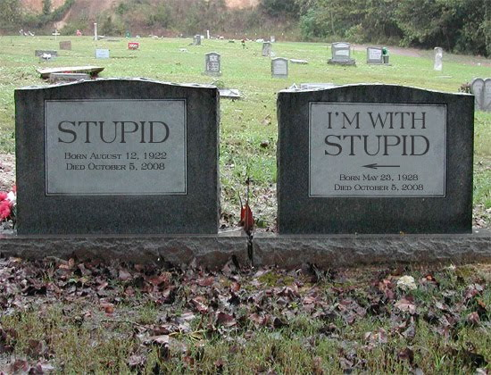 I'm with stupid tombstone