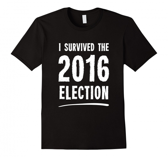 I Survived The 2016 Election T-Shirt
