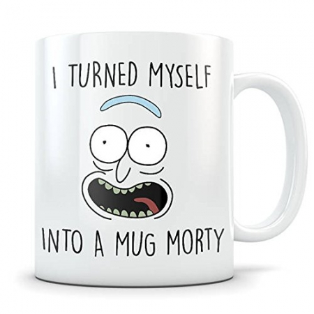 I turned myself into a mug Rick